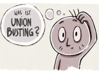Was ist Union Busting?