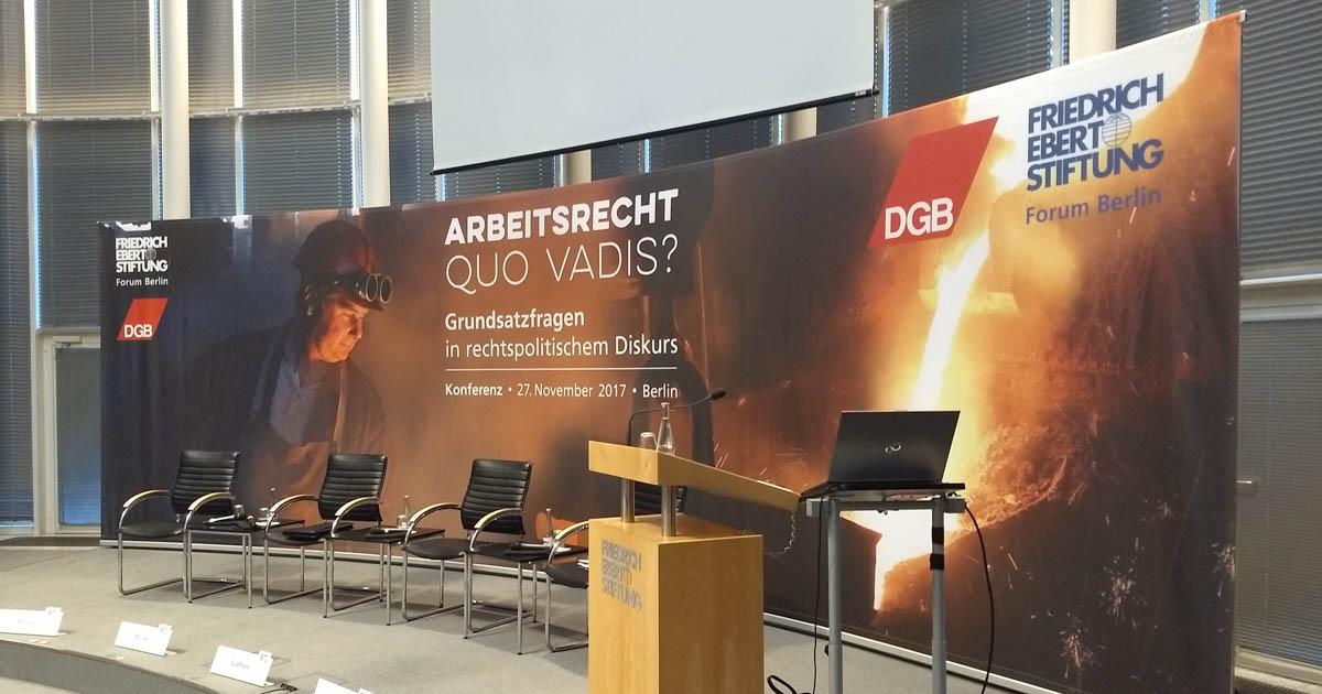 Wohin Geht Unser Arbeitsrecht Berlin Dgb Rechtsschutz Gmbh